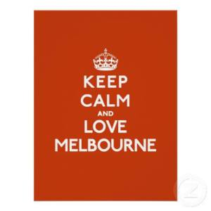 Keep Calm and Love Melbourne